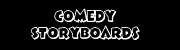 Comedy Storyboards