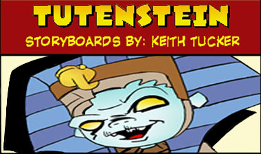 Saturday morning cartoons, Tutenstein,  Porchlight Entertainment, Discovery Kids,  mummy Tutankhamen, Tutenstein. Clash of the Pharaohs, educational cartoons, keith tucker storyboards,animation